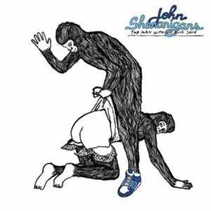 John Shananigans - The Man With One Blue Shoe Mp3