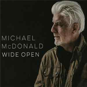 Michael McDonald - Wide Open Mp3