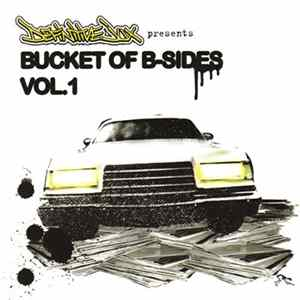 Various - Definitive Jux Presents Bucket Of B-Sides Vol. 1 Mp3