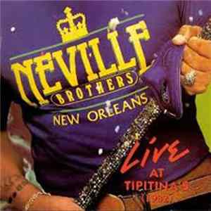 The Neville Brothers - Live At Tipitina's Volume II Mp3