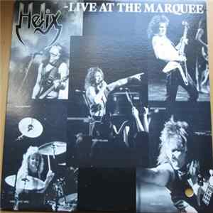 Helix - Live At The Marquee Mp3