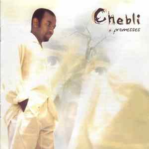 Chebli - Promesses Mp3
