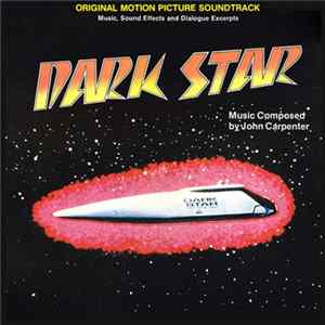 John Carpenter - Dark Star (Original Motion Picture Soundtrack) Mp3