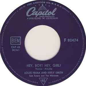 Louis Prima & Keely Smith, Sam Butera And The Witnesses - Hey, Boy! Hey, Girl / You Rascal You Mp3