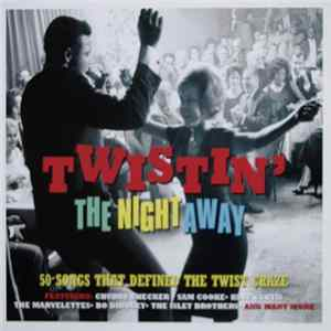 Various - Twistin' The Night Away Mp3