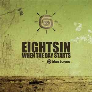 Eight SIn - When The Day Starts Mp3