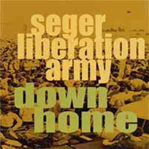 Seger Liberation Army - Down Home Mp3