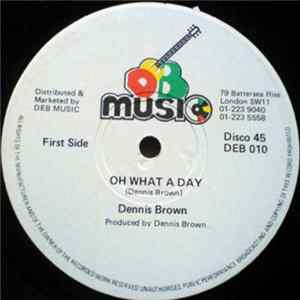 Dennis Brown - Oh What A Day / Man Next Door Mp3