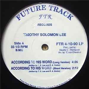 Timothy Solomon Lee - According To His Word Mp3
