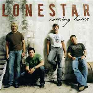 Lonestar - Coming Home Mp3