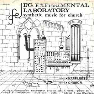 F.G. Experimental Laboratory - Synthetic Music For Church Mp3