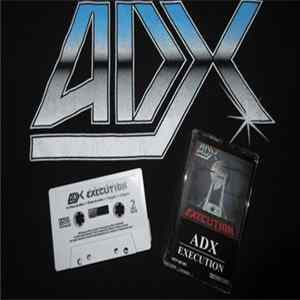 ADX - Execution Mp3