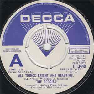 The Goodies - All Things Bright And Beautiful Mp3