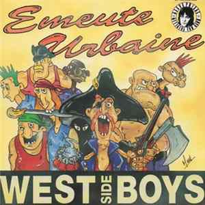West Side Boys - Emeute Urbaine Mp3