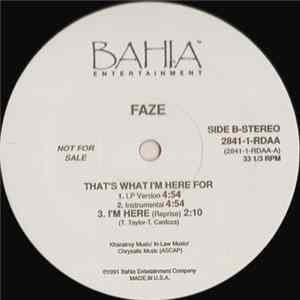Faze - That's What I'm Here For Mp3