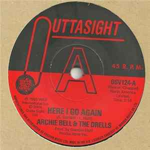 Archie Bell & The Drells - Here I Go Again / Tighten Up Mp3
