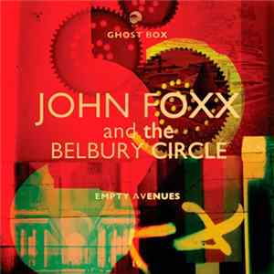 John Foxx And The Belbury Circle - Empty Avenues Mp3