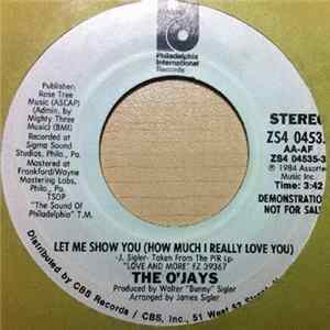 The O'Jays - Let Me Show You (How Much I Really Love You) Mp3