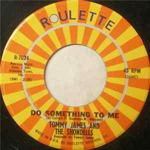 Tommy James And The Shondells - Do Something To Me Mp3