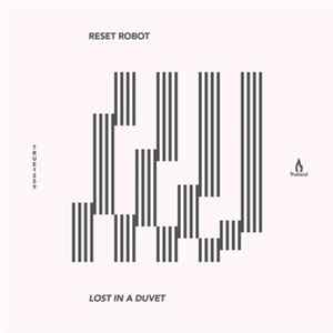 Reset Robot - Lost In A Duvet Mp3