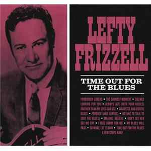 Lefty Frizzell - Time Out For The Blues Mp3