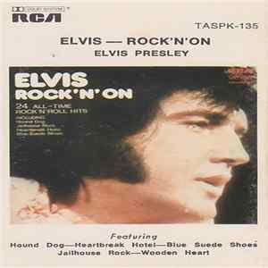 Elvis Presley - Elvis - Rock 'N' On Mp3