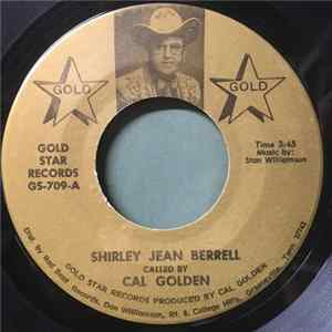 Cal Golden, Stan Williamson - Shirley Jean Berrell Mp3