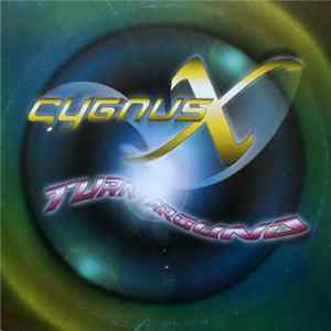Cygnus X - Turn Around Mp3