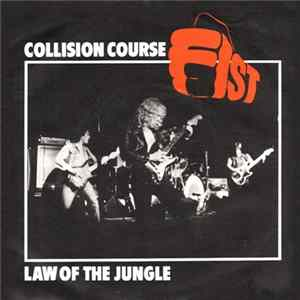 Fist - Collision Course / Law Of The Jungle Mp3