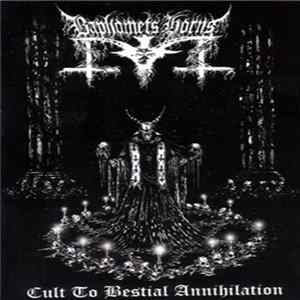 Baphomets Horns - Cult To Bestial Annihilation Mp3