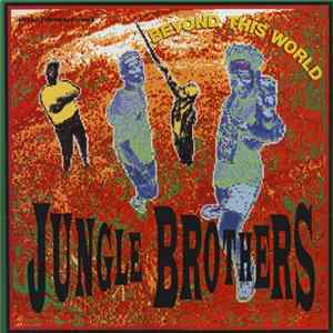 Jungle Brothers - Beyond This World / Promo No. 2 Mp3