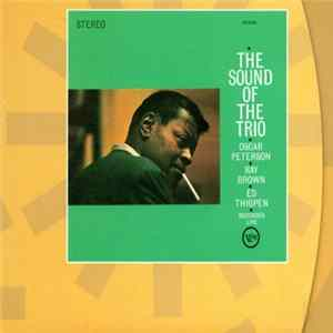 Oscar Peterson - The Sound Of The Trio Mp3