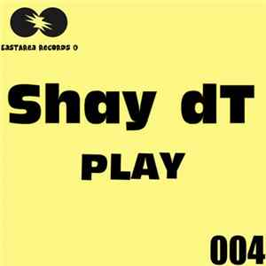 Shay dT - Play Mp3