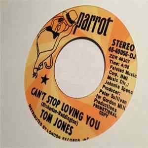 Tom Jones - Can't Stop Loving You Mp3