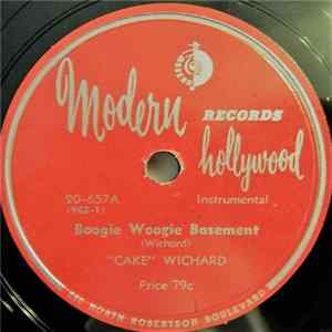'Cake' Wichard - Boogie Woogie Basement / Boogie Woogie Upstairs Mp3