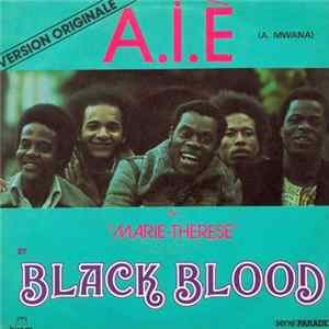 Black Blood - A. I. È (A Mwana) Mp3