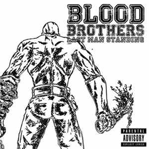 Blood Brothers - Last Man Standing Mp3