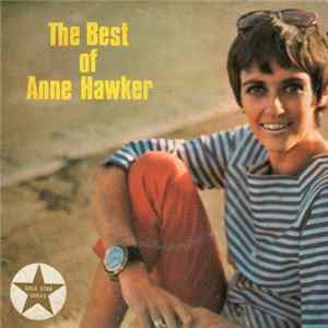 Anne Hawker - The Best Of Anne Hawker Mp3