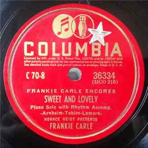Frankie Carle - Sweet And Lovely / The One I Love Belongs To Somebody Else Mp3