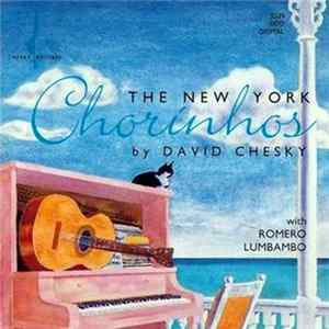 David Chesky With Romero Lumbambo - The New York Chorinhos Mp3