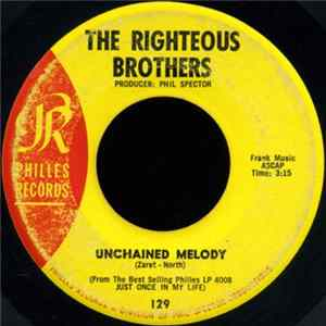 The Righteous Brothers - Unchained Melody / Hung On You Mp3