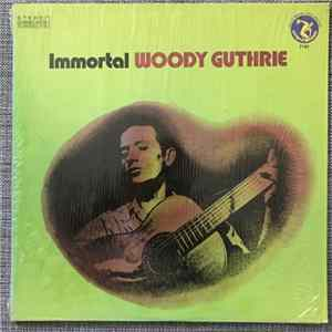 Woody Guthrie - Immortal Woody Guthrie Mp3