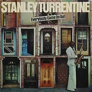 Stanley Turrentine - Everybody Come On Out Mp3