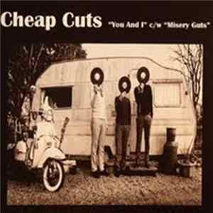 Cheap Cuts - You And I / Misery Guts Mp3