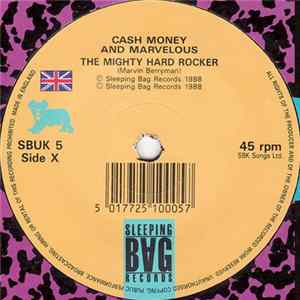 Cash Money And Marvelous - The Mighty Hard Rocker Mp3