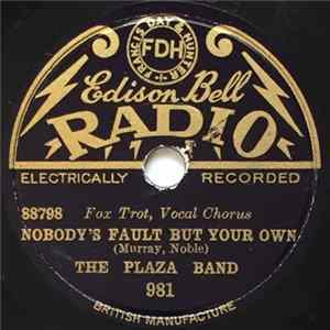 The Plaza Band - Nobody's Fault But Your Own / My Angeline Mp3