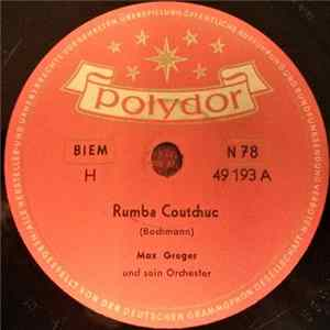 Max Greger Und Sein Orchester - Rumba Coutchouc / Rumba Tambah Mp3