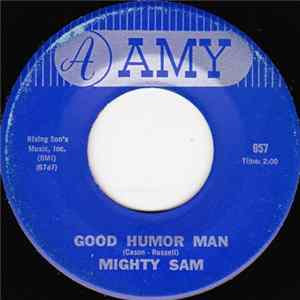 Mighty Sam - Good Humor Man / Sweet Dreams (Of You) Mp3