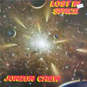 Jonzun Crew - Lost In Space Mp3