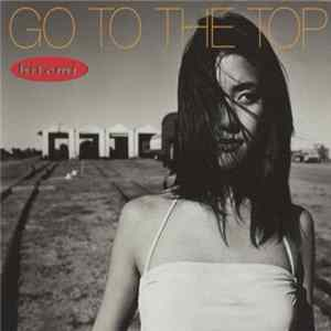 Hitomi - Go To The Top Mp3